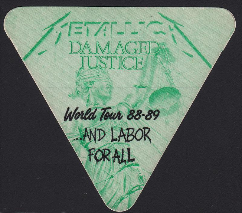 Metallica Damaged Justice World Tour 1988-89 Labor Backstage Pass