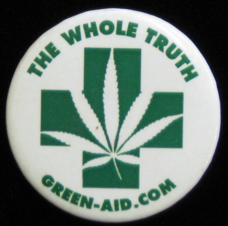 Cannabis Marijuana The Whole Truth Button Pin