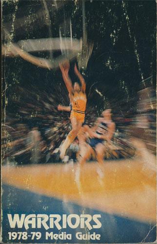 1978 - 1979 Warriors Basketball Media Guide