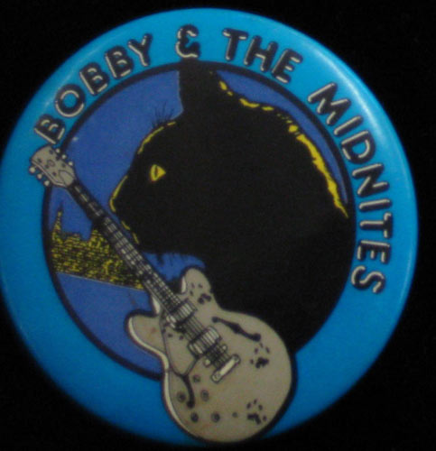Moscoso Bobby and the Midnites Button Pin