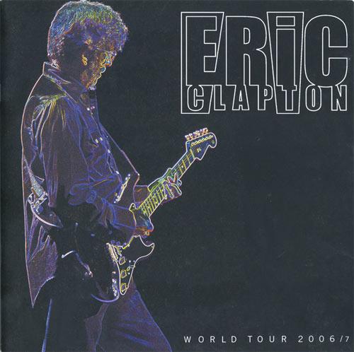 Eric Clapton Concert Tickets : scarce eric clapton 2006 2007 world tour program ~ Hamham.info Haus und Dekorationen