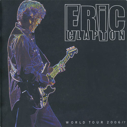 Scarce Eric Clapton 2006-2007 World Tour Concert Program