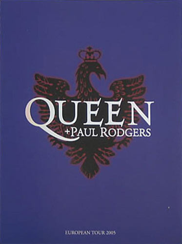 Queen and Paul Rodgers 2005 European Tour Concert Program