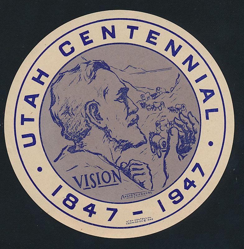 State of Utah Centennial 1847 - 1947 Sticker