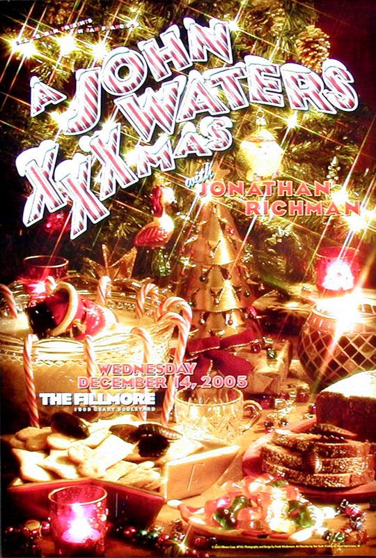 A John Waters XXXmas 2005 Fillmore F743 Poster