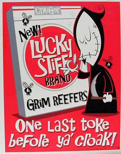 Craiger Lucky Stiff Grim Reefers Poster