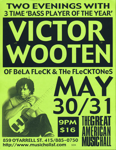 Victor Wooten (of Bela Fleck and the Flecktones) Flyer