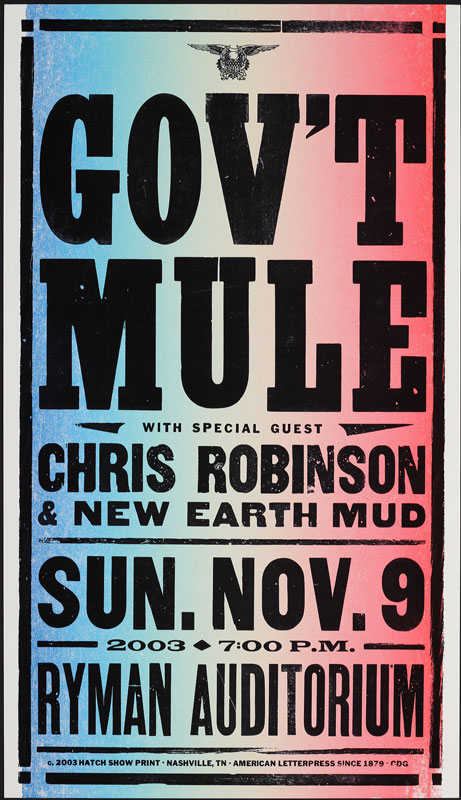Hatch Show Print Gov't Mule and Chris Robinson at Ryman Auditorium Poster