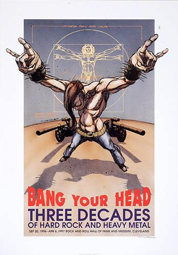 Derek Hess Bang Your Head: 3 Decades Of Hard Rock & Heavy Metal Poster