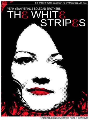 Rob Jones White Stripes LA 2003 Meg Poster