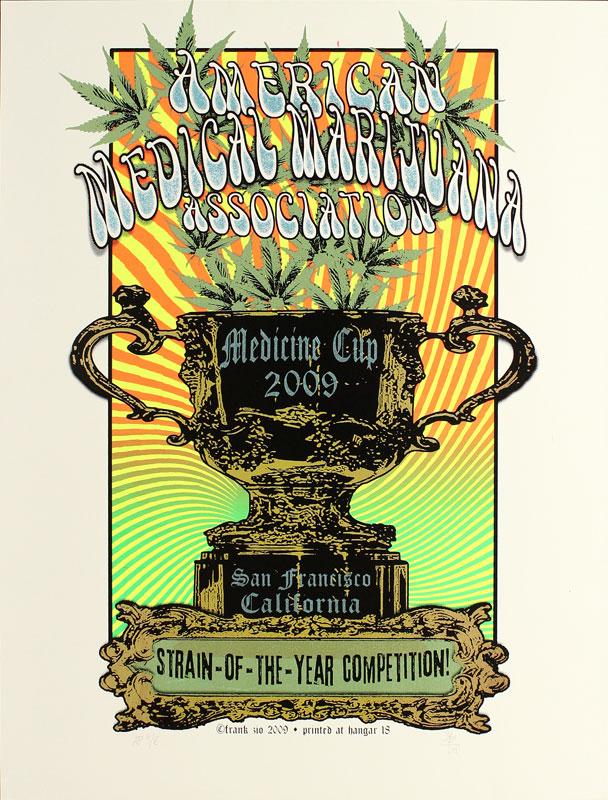 Frank Zio American Medical Marijuana Association Medicine Cup 2009 Poster