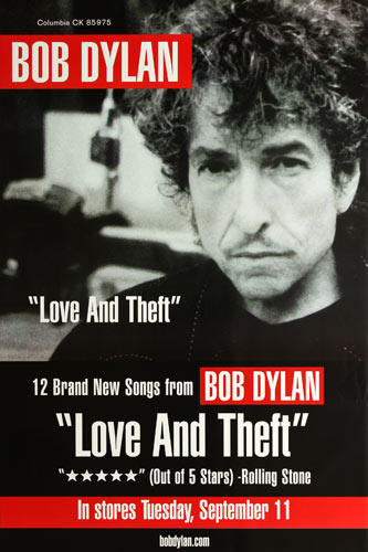 Bob Dylan Love and Theft Promo Poster