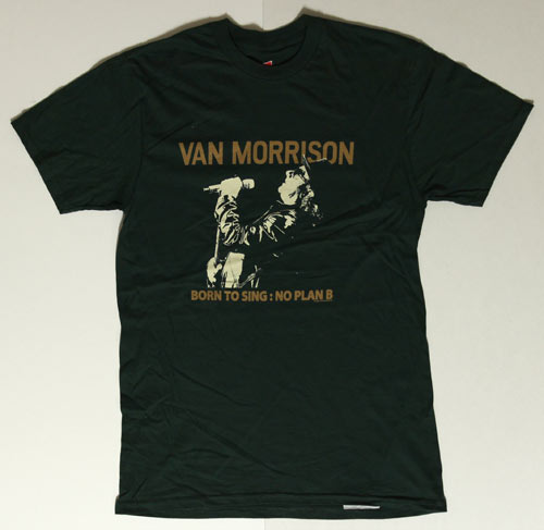 van morrison born to sing no plan b t shirt. Black Bedroom Furniture Sets. Home Design Ideas