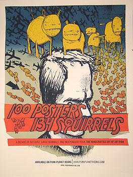 Jay Ryan 100 Posters - 134 Squirrels Poster