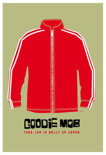 Scrojo Goodie Mob Poster