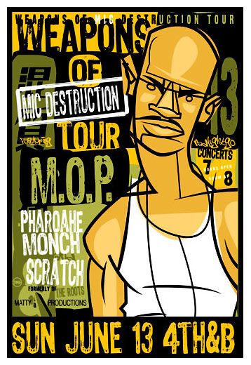 Scrojo Weapons of Mic Destruction Tour featuring M.O.P. Poster