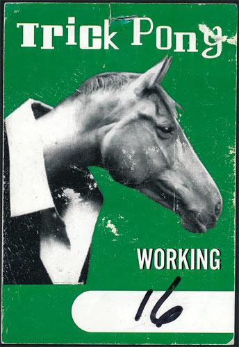 Trick Pony Working Backstage Pass