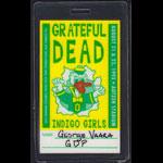 Grateful Dead Indigo Girls 1993 Crew Pass Laminate
