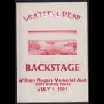 Grateful Dead 7/1/1981 Fort Worth TX Backstage Pass