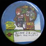 Cannabis Marijuana Kine2B.com Tom The Nurse Button Pin