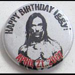 Iggy Pop Happy Birthday Lapel Button Pin