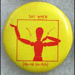 Lene Lovich Say When Button Pin