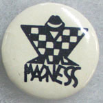 Madness Button Pin