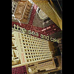 The Sea and Cake New Fillmore F558 Poster