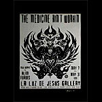 Alan Forbes The Medicine Ain't Workin Exhibition Poster