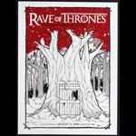 Matt Harvey STG Presents Rave of Thrones Poster