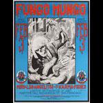 Alton Kelley Fungo Mungo at Maritime Hall MHP #6 Poster