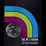 Sons of Champlin - Sing Me A Rainbow Promo Poster