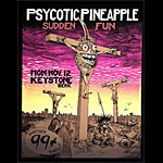 John Seabury Psycotic Pineapple Sudden Fun Poster
