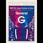 Mt. Hood Festival of Jazz 1997 General G Laminate