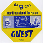 B-52's Interdimensional Tourgasm Guest Pass