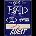 Bad II Globe Tour Guest Pass