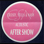 Crosby Stills And Nash Acoustic After Show Backstage  Pass